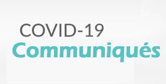 COVID-19:communiqués